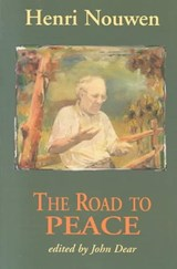 The Road to Peace | Henri J. M. Nouwen |
