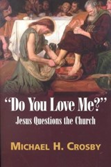 Do You Love Me? | Michael H. Crosby |