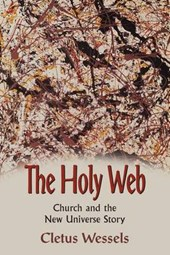 The Holy Web | Cletus Wessels |