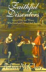 Faithful Dissenters | Robert McClory |