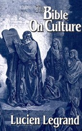 The Bible on Culture