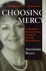 Choosing Mercy | Antoinette Bosco |