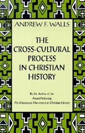 The Cross-Cultural Process in Christian History