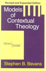 Models of Contextual Theology | Stephen Bevans |