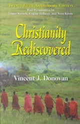 Christianity Rediscovered | Vincent J. Donovan |