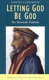 Letting God Be God