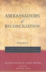Ambassadors of Reconciliation, Volume | Ched Myers |