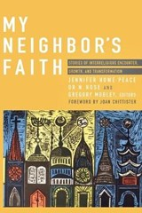 My Neighbor's Faith | auteur onbekend |