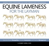 Equine Lameness for the Layman | G. Robert Grisel |