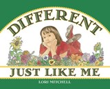 Different Just Like Me | Lori Mitchell |