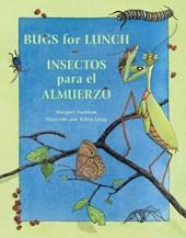 Bugs for Lunch/Insectos Para El Amuerzo