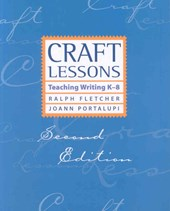 Craft Lessons Second Edition | Ralph Fletcher |