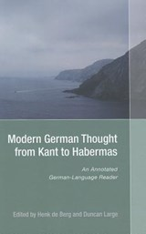 Modern German Thought from Kant to Habermas | Henk Berg |