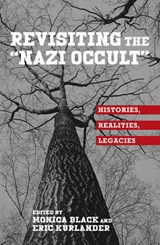"Revisiting the ""Nazi Occult"" 