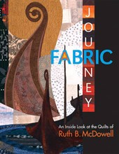 Fabric Journey | Ruth B McDowell |