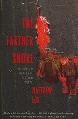 The Farther Shore | Matthew Eck |