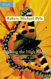 Walking the High Ridge