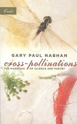 Cross-Pollinations | Gary Paul Nabhan |