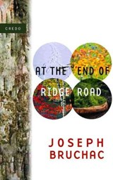 At the End of Ridge Road | Joseph Bruchac |