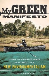 My Green Manifesto | David Gessner |