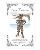 The Tarball Chronicles | David Gessner |
