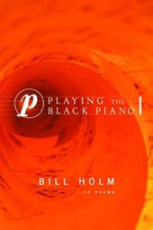 Playing the Black Piano | Bill Holm |