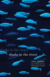 Sharks in the Rivers | Ada Limon |