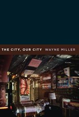 The City, Our City | Wayne Miller |