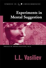 Experiments in Mental Suggestion | L. L. Vasiliev |