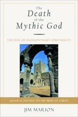 The Death of the Mythic God | Jim Marion |