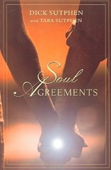 Soul Agreements | Sutphen, Dick ; Sutphen, Tara |