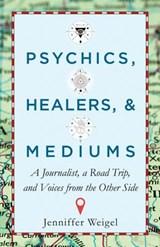 Psychics, Healers, and Mediums | Jenniffer Weigel |