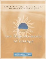 The Four Elements of Change | Heather Ash |