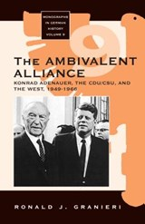 The Ambivalent Alliance | Ronald J. Granieri |
