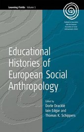 Educational Histories of European Social Anthropology