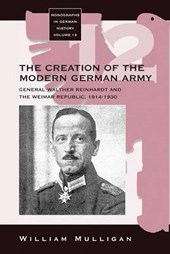 The Creation of the Modern German Army