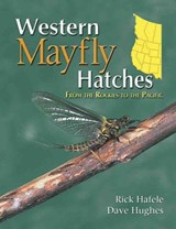 Western Mayfly Hatches | Rick Hafele |