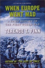 When Europe Went Mad | Terence T. Finn |