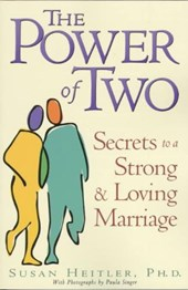 The Power of Two | Heitler, Susan, Ph.D. ; Singer, Paula |