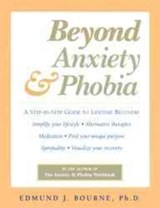 Beyond Anxiety and Phobia | Edmund Bourne |