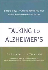 Talking to Alzheimer's | Claudia J. Strauss |