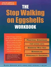 The Stop Walking on Eggshells Workbook | Kreger, Randi ; Shirley, James Paul |