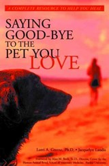 Saying Good-Bye to the Pet You Love | Lori Greene |