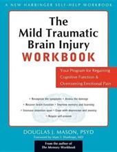 The Mild Traumatic Brain Injury Workbook