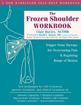 The Frozen Shoulder Workbook | Clair Davies |