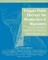 Trigger Point Therapy for Headaches & Migraines | Valerie Delaune |