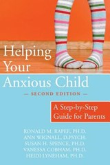 Helping Your Anxious Child | Ronald M. Rapee |