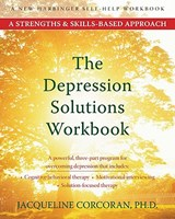 The Depression Solutions Workbook | Jacqueline Corcoran |