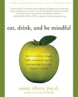 Eat, Drink, and Be Mindful | Susan Albers |