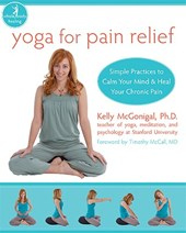 Yoga for Pain Relief | Kelly McGonigal |